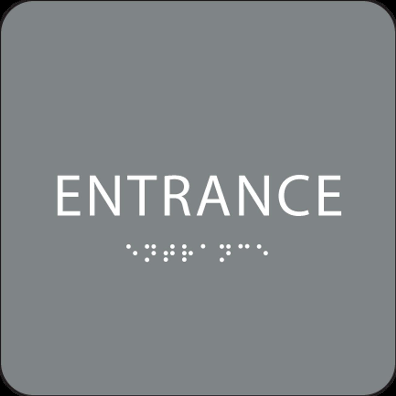 Grey Braille Entrance Sign