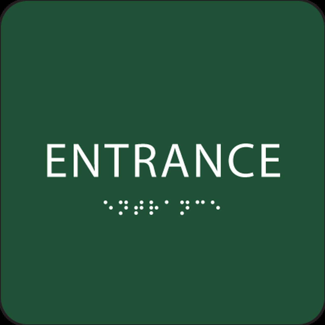 Green Tactile Entrance Sign