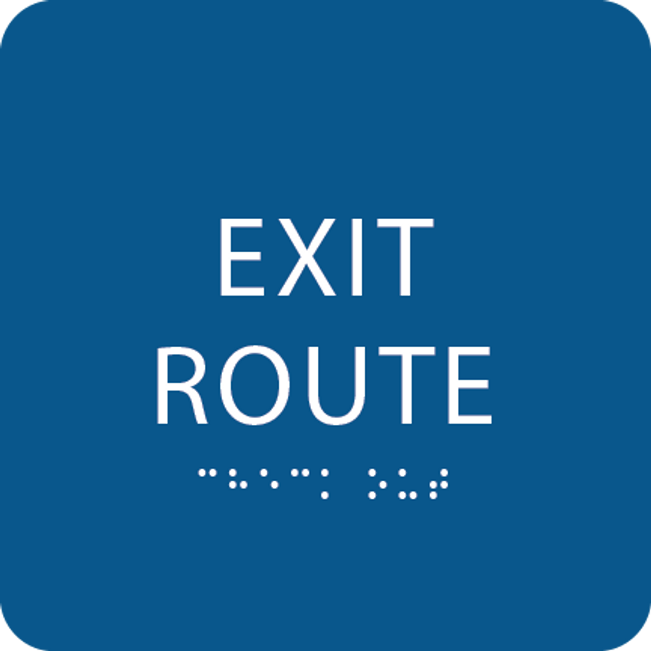 Royal Tactile Exit Route Sign