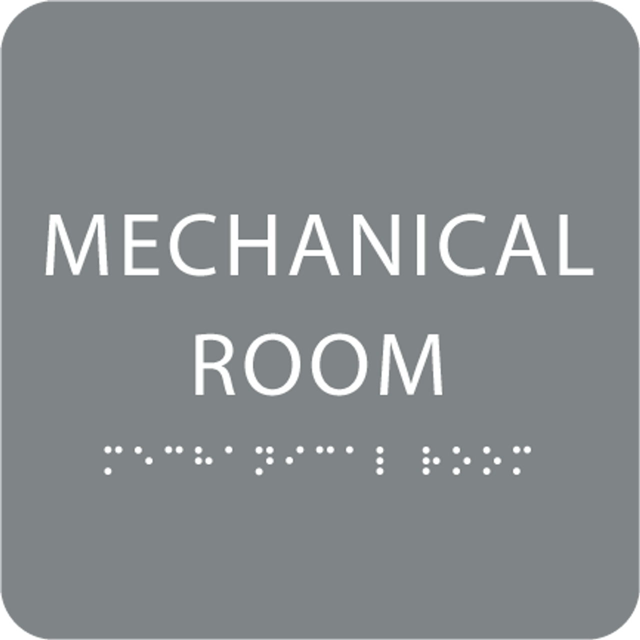 Grey Tactile Mechanical Room Sign