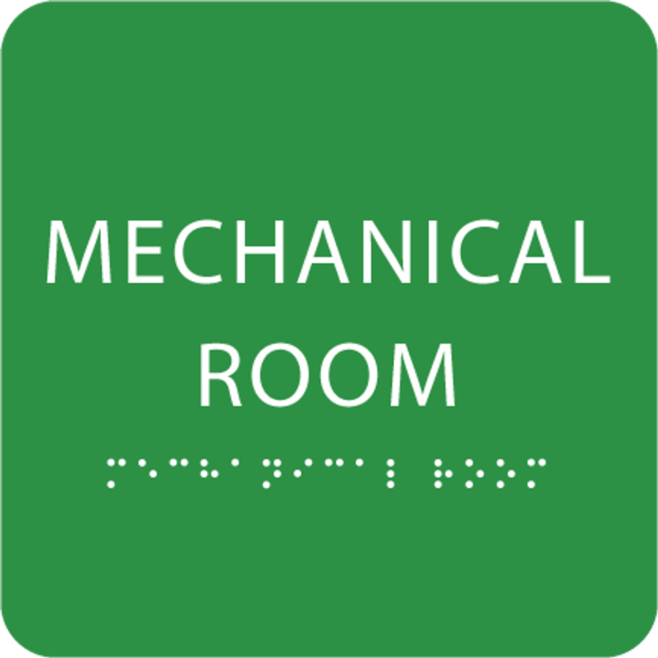 Light Green Tactile Mechanical Room Sign