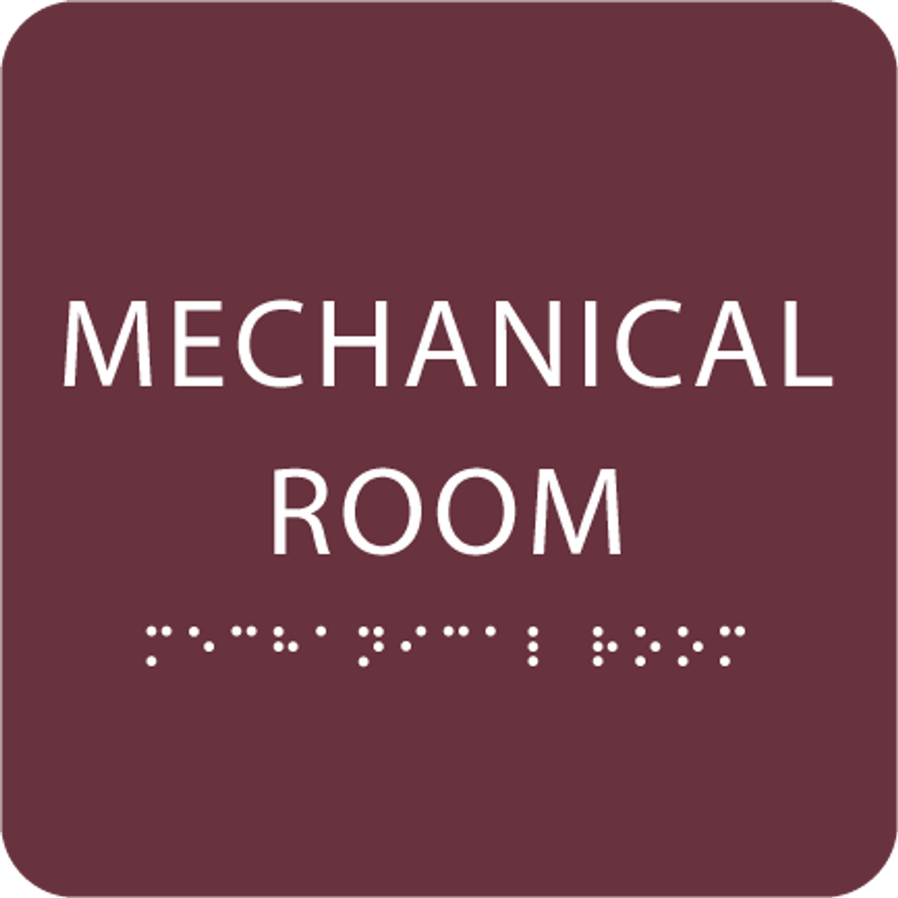 Burgundy Tactile Mechanical Room Sign