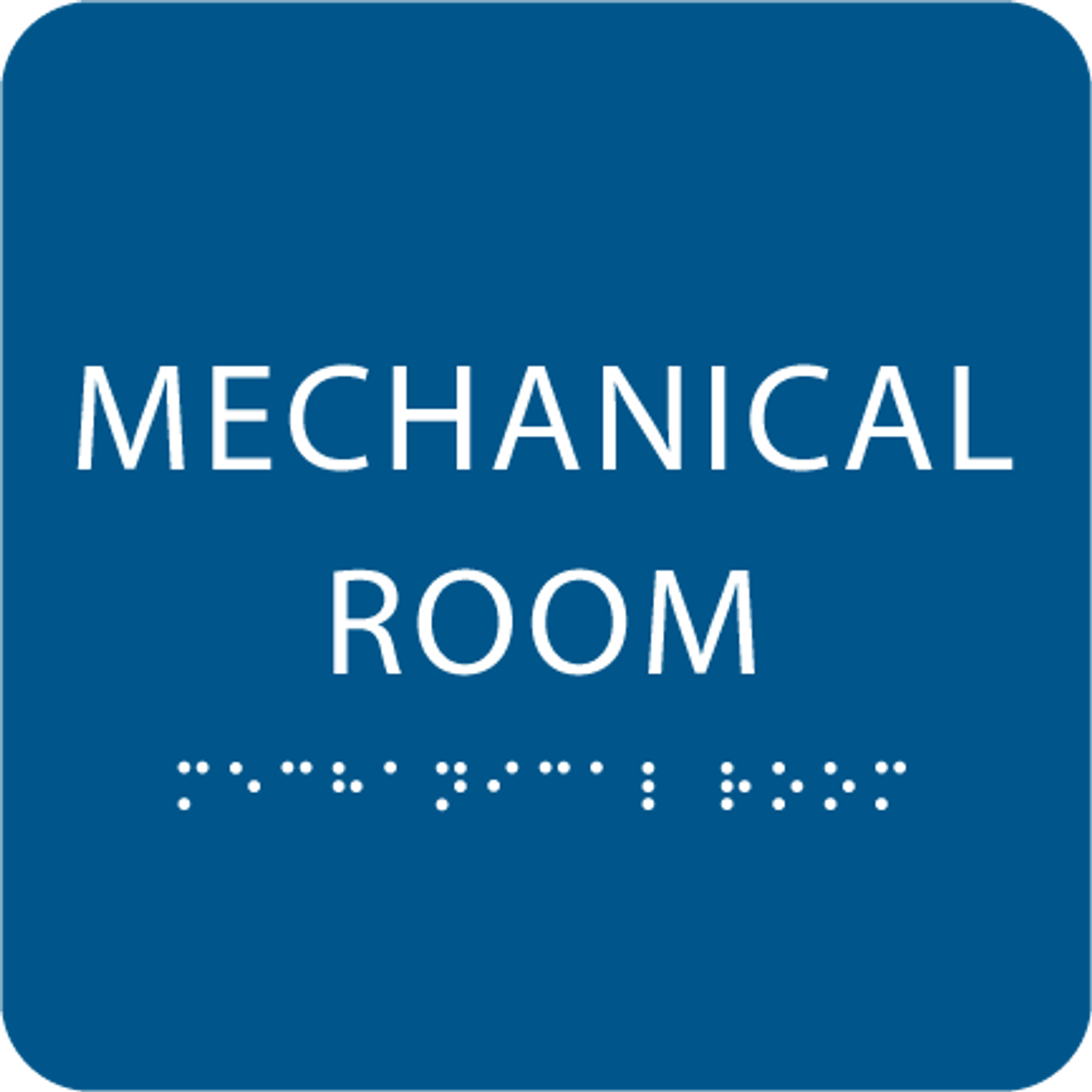 Royal Tactile Mechanical Room Sign
