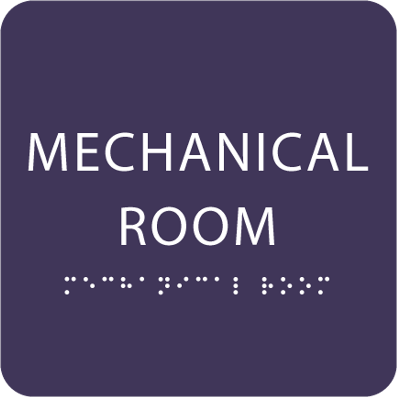 Purple Tactile Mechanical Room Sign