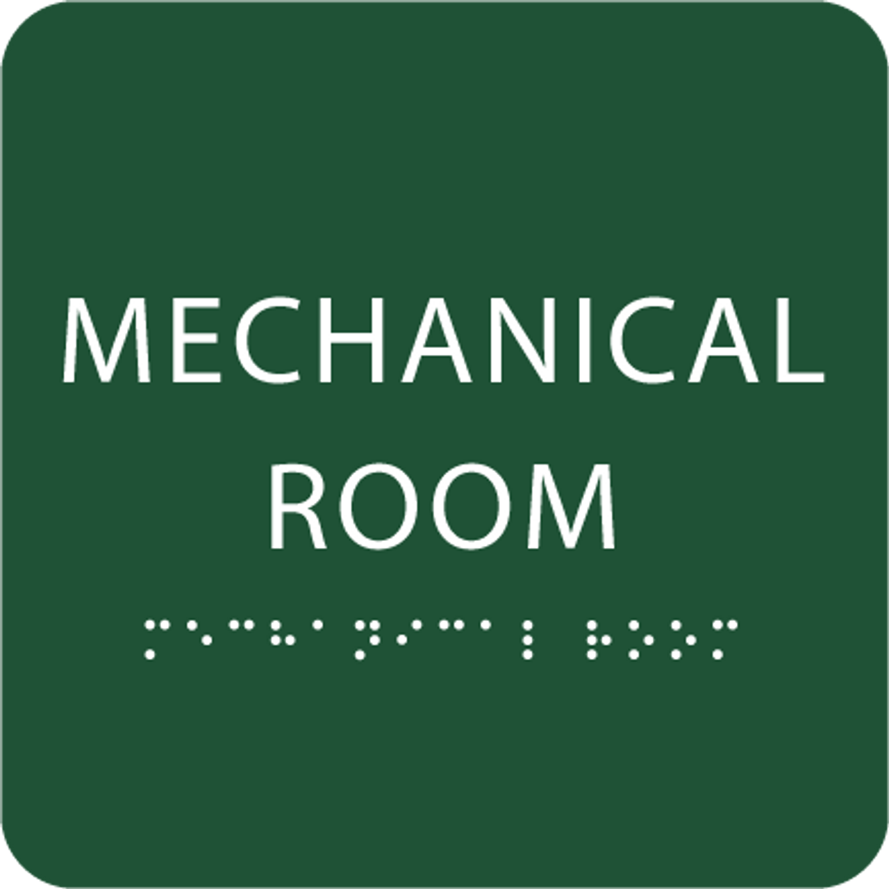 Green Tactile Mechanical Room Sign