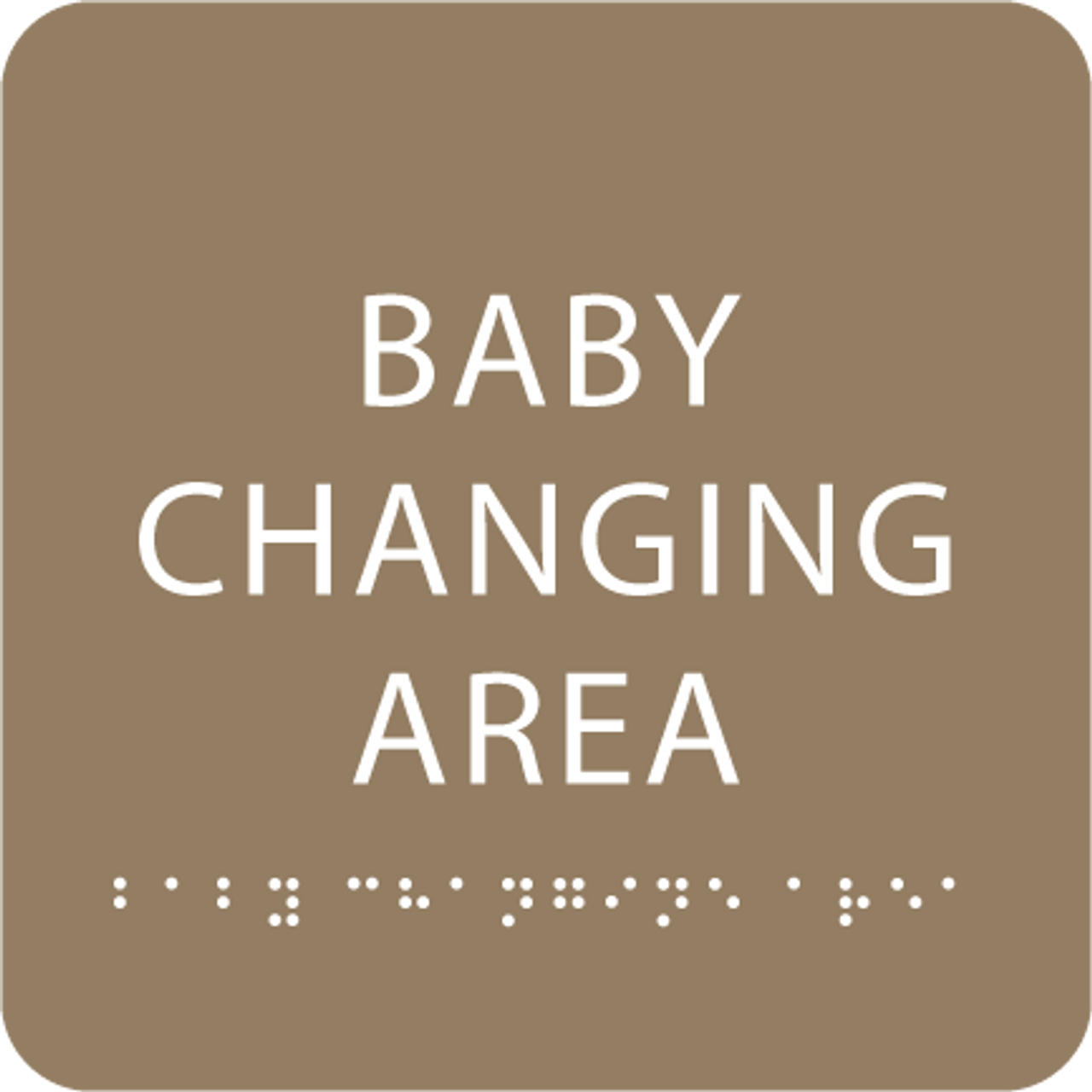 Light Brown Baby Changing Area Braille Sign