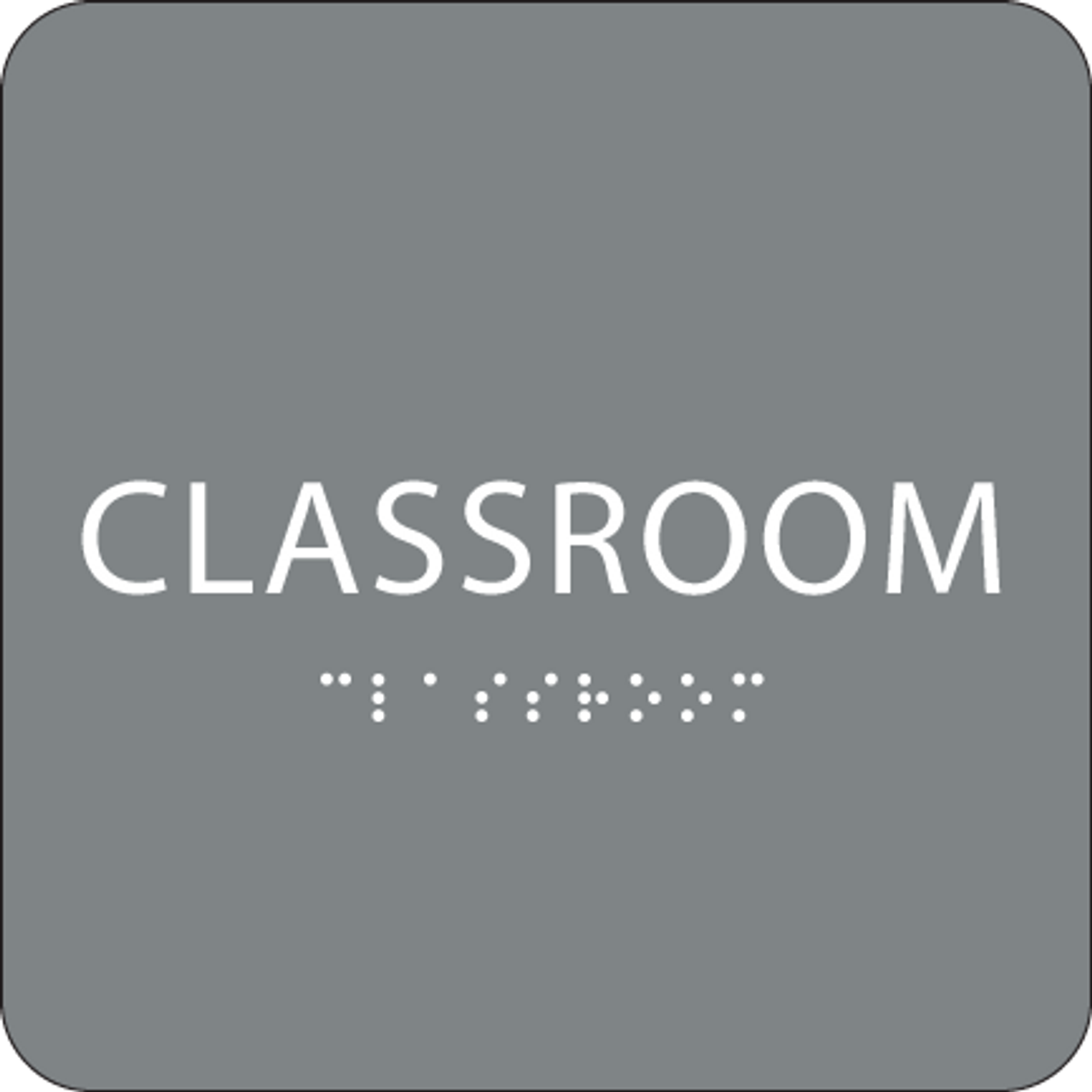Grey Classroom Braille Sign