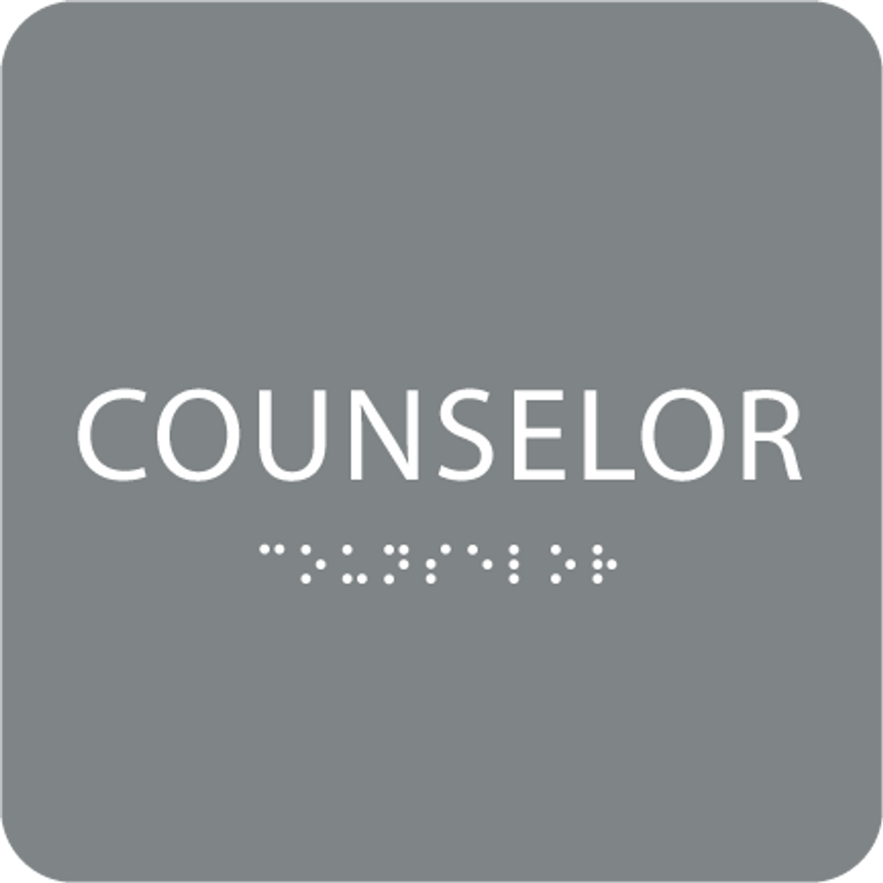 Grey Counselor Tactile Sign