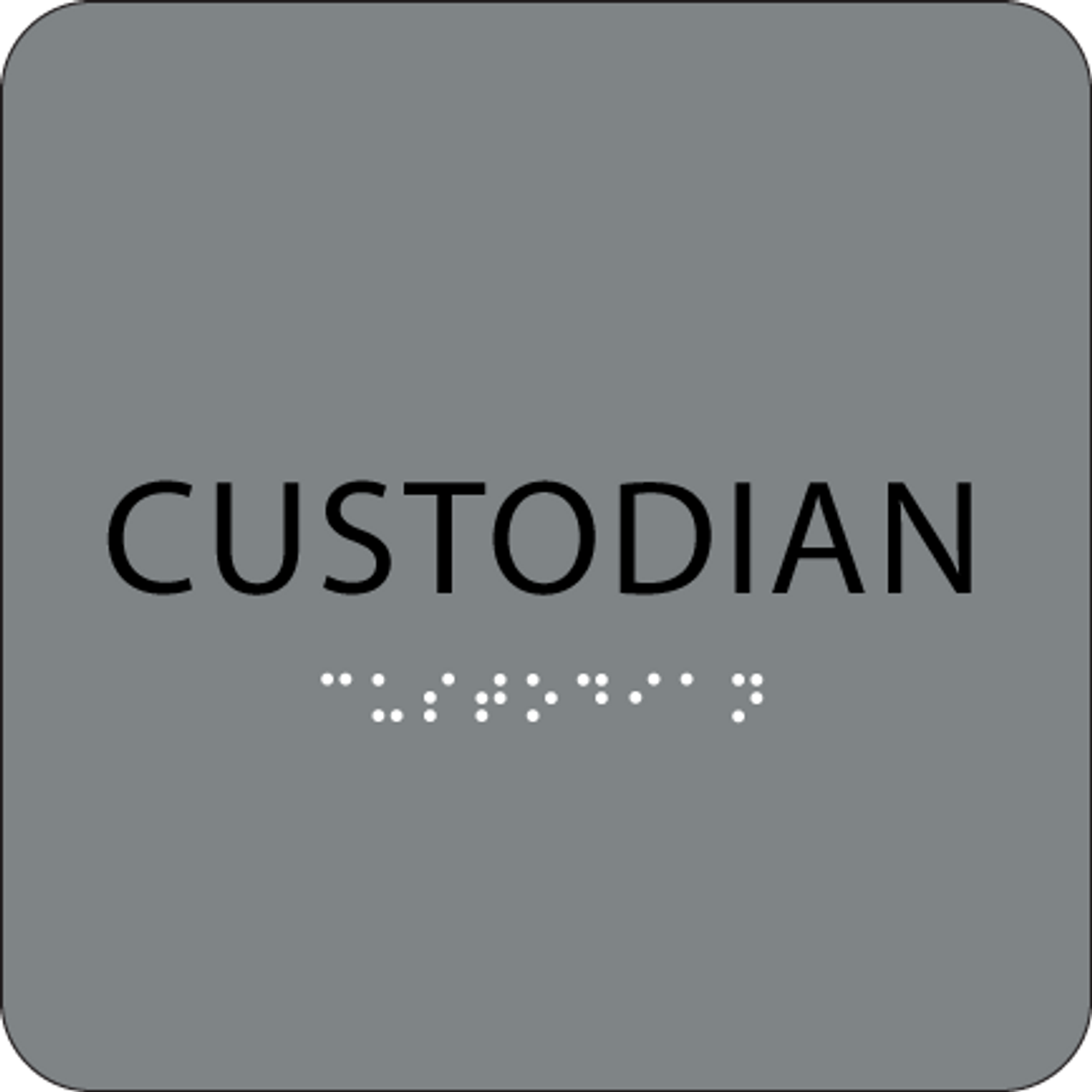 "Custodian ADA Sign - 6"" x 6"""