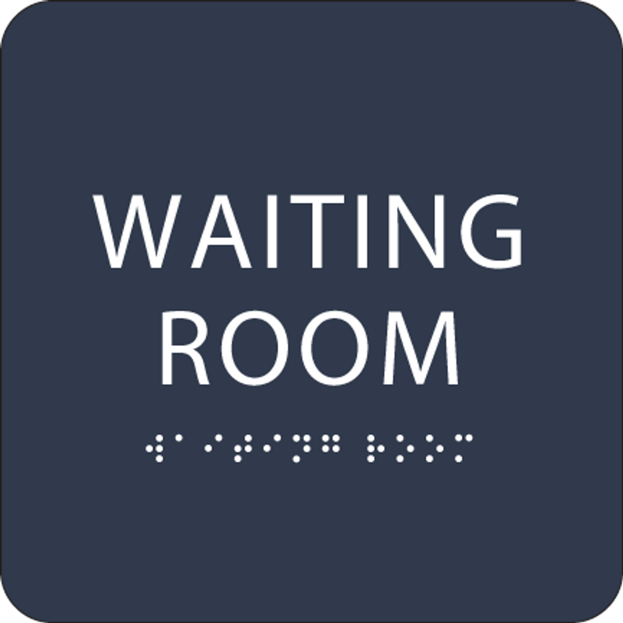 Blue Waiting Room Tactile Sign