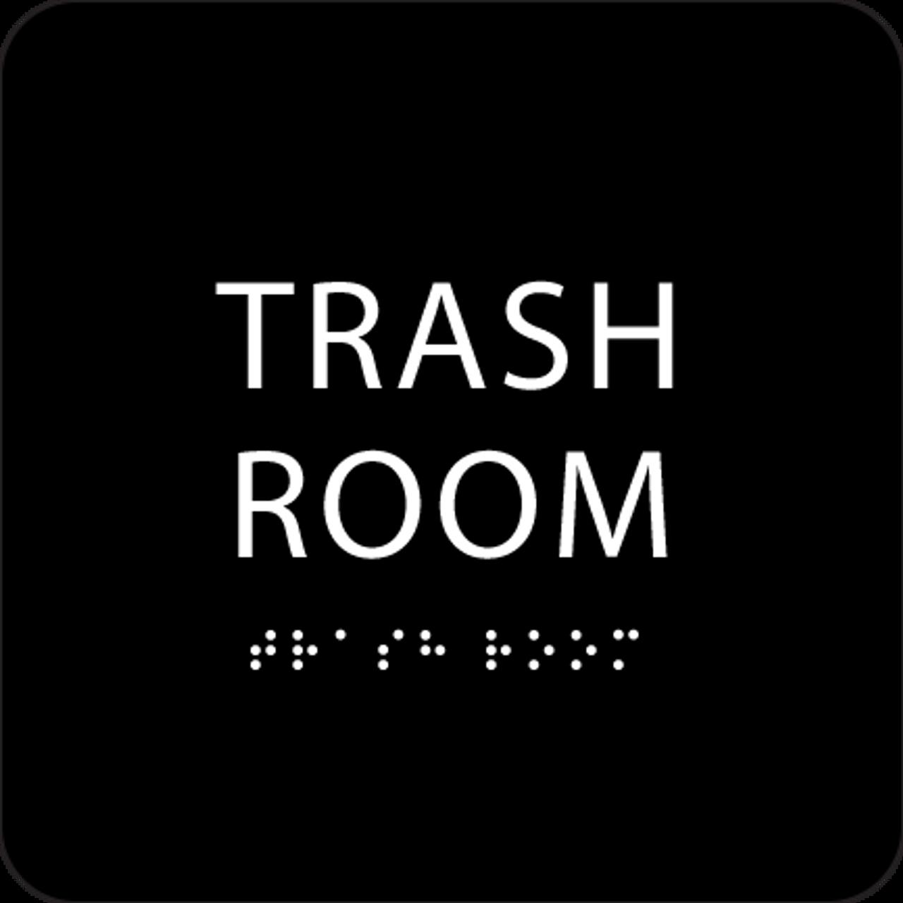 Black Trash Room ADA Sign