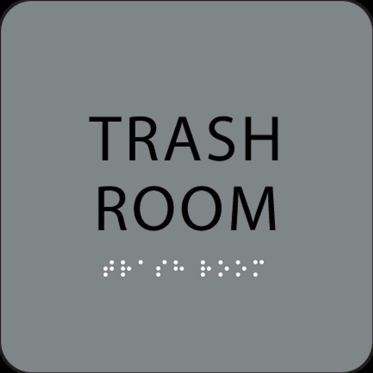 """Trash Room ADA Sign - 6"""" x 6"""""""