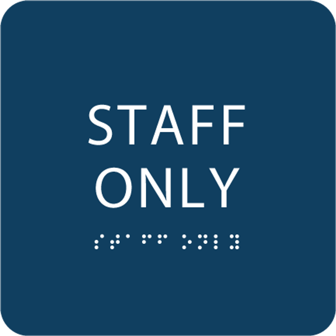 Blue Staff Only ADA Sign