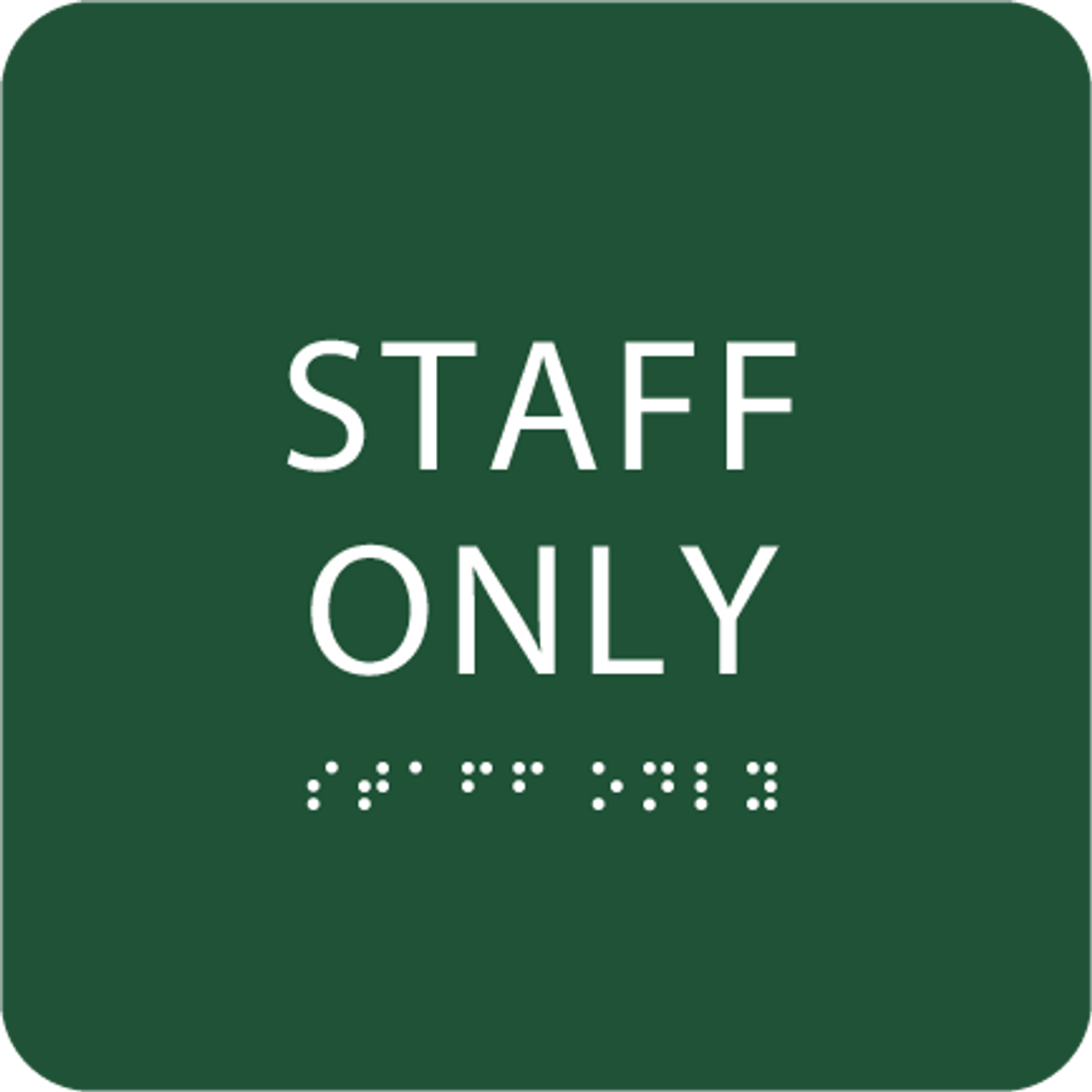 Green Staff Only ADA Sign