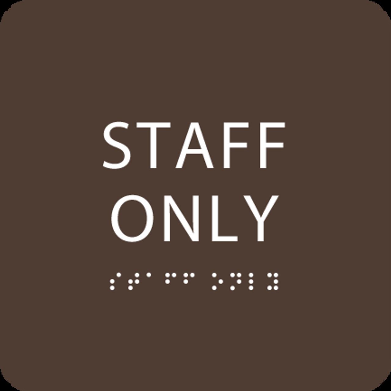 Dark Brown Staff Only ADA Sign