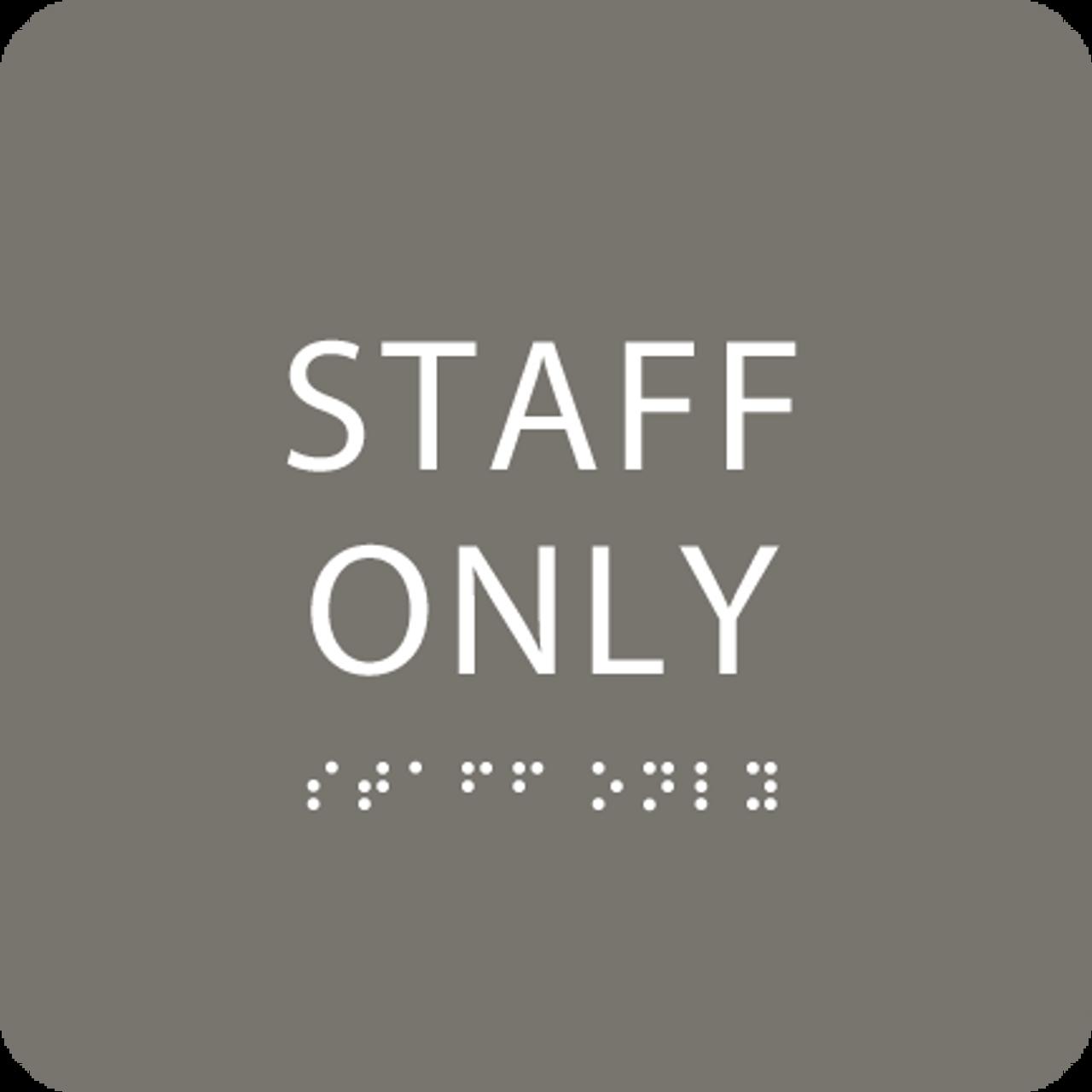 Grey Staff Only ADA Sign