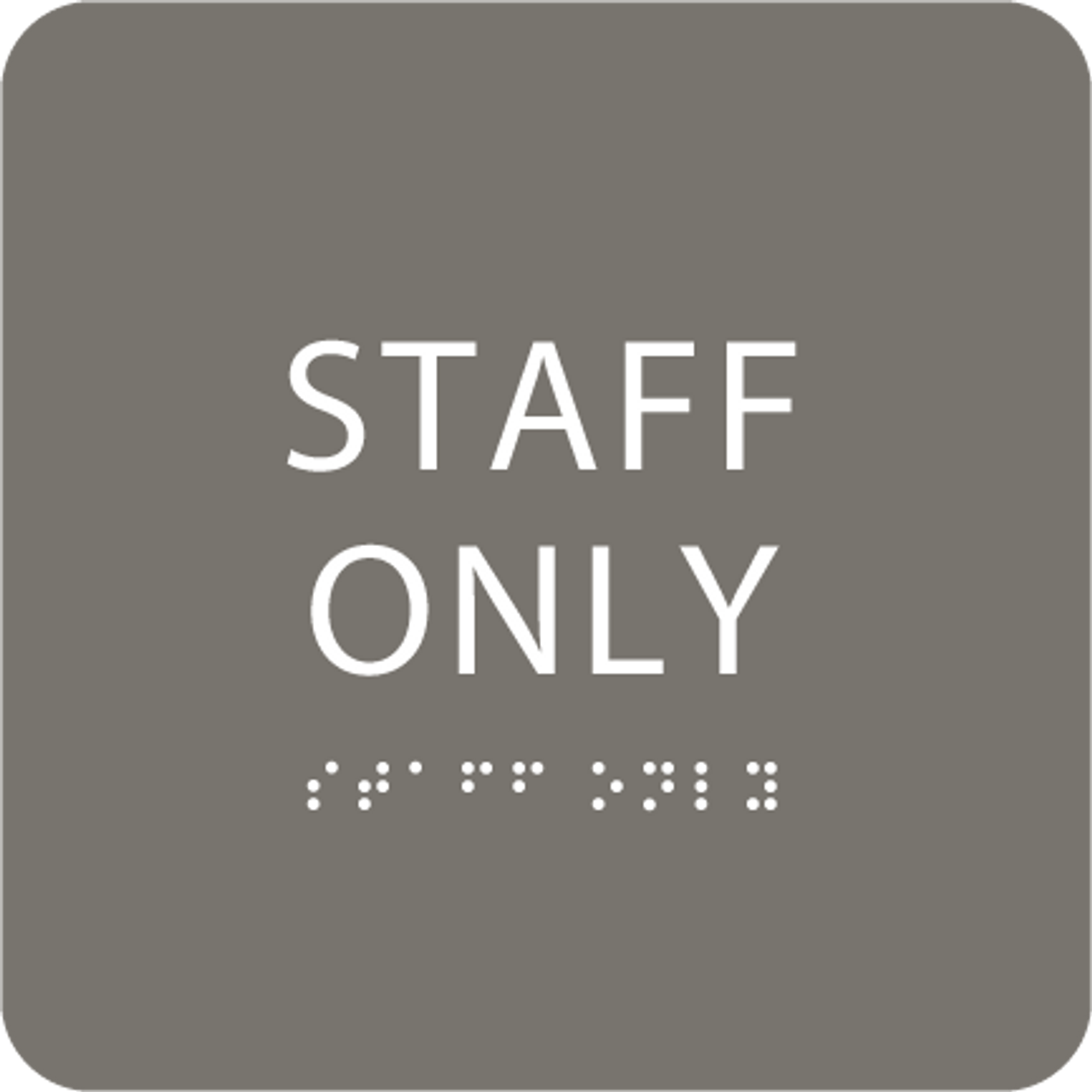 Grey Staff Only ADA Sign