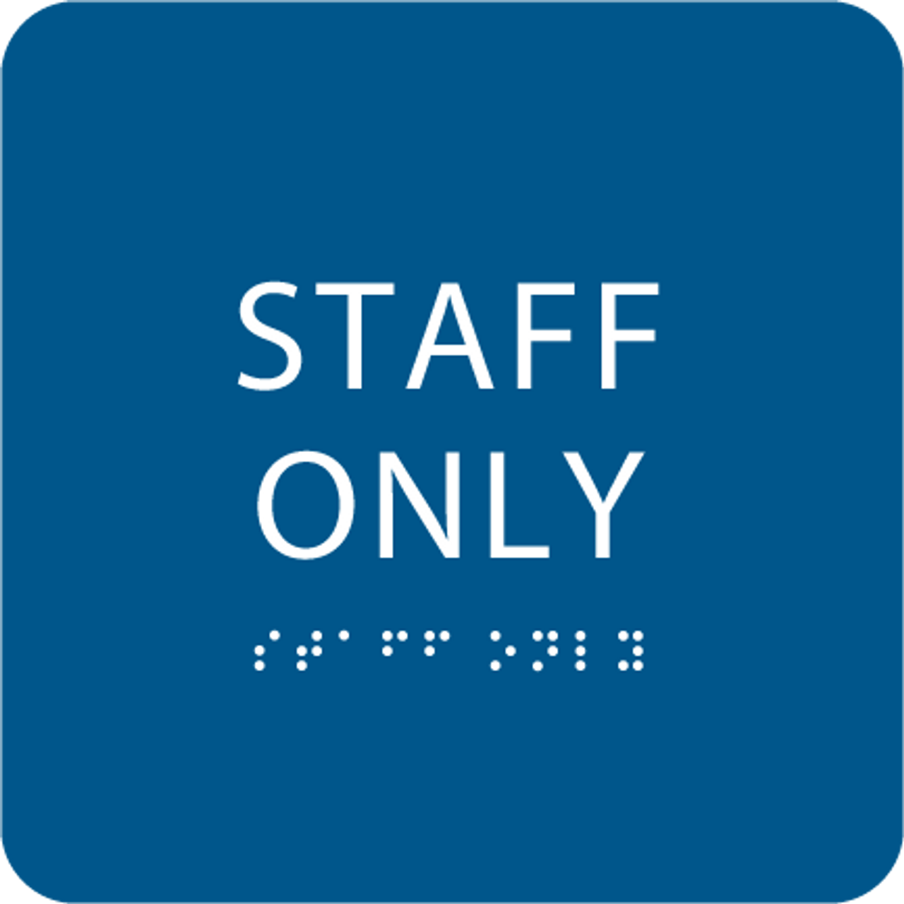 Royal Staff Only ADA Sign