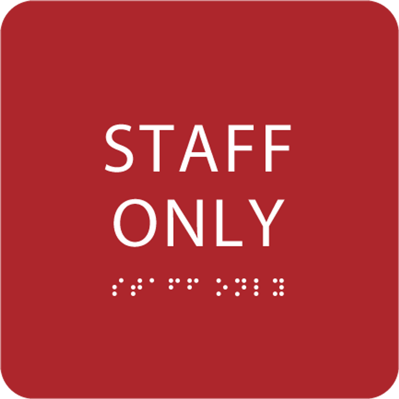 Red Staff Only ADA Sign