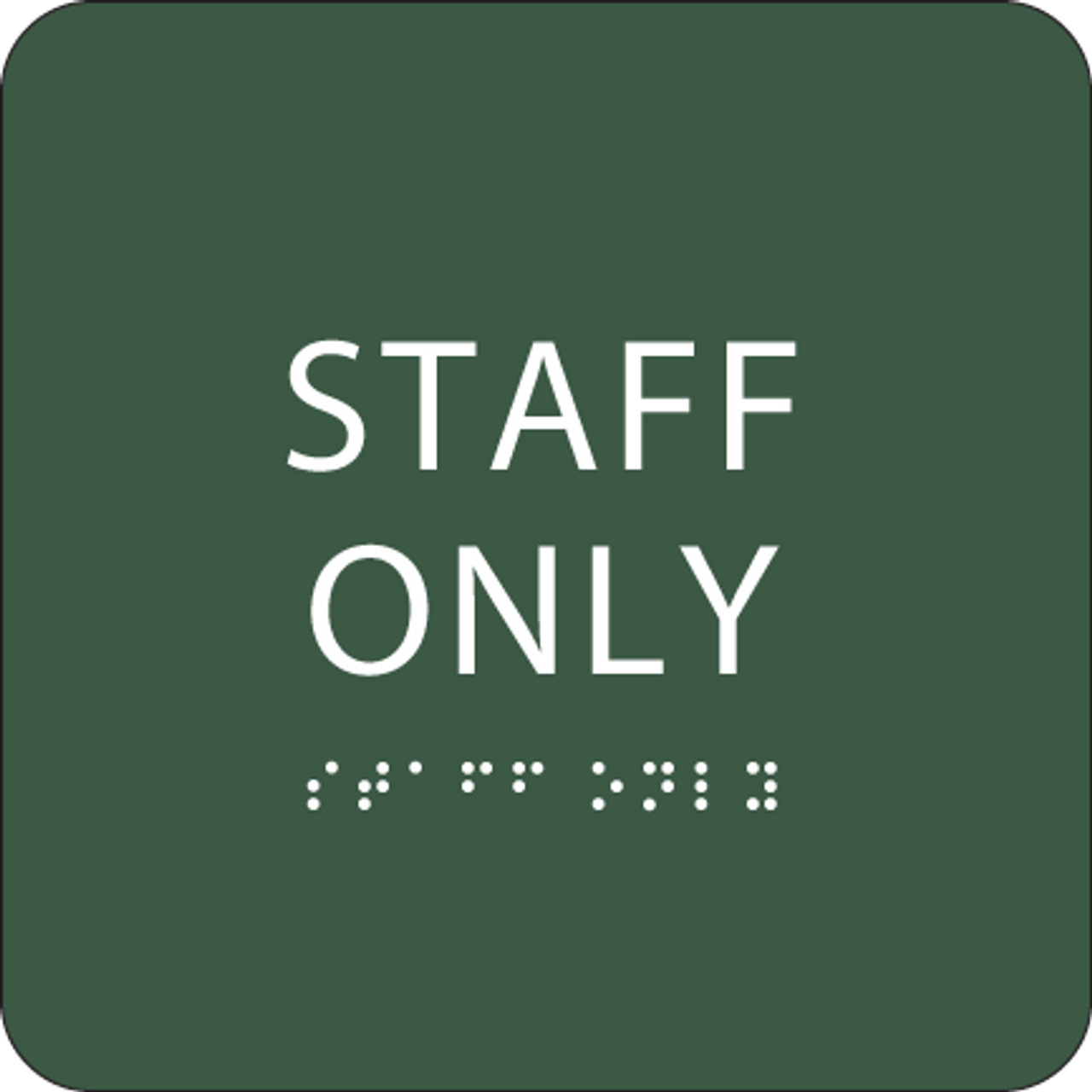 "Staff Only ADA Sign - 6"" x 6"""
