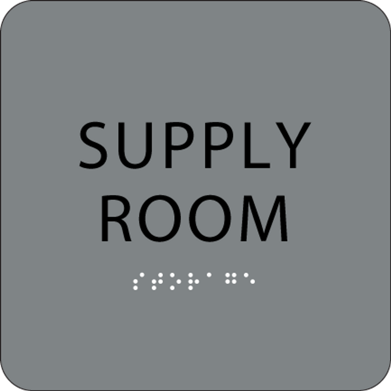 Grey Supply Room Braille Sign