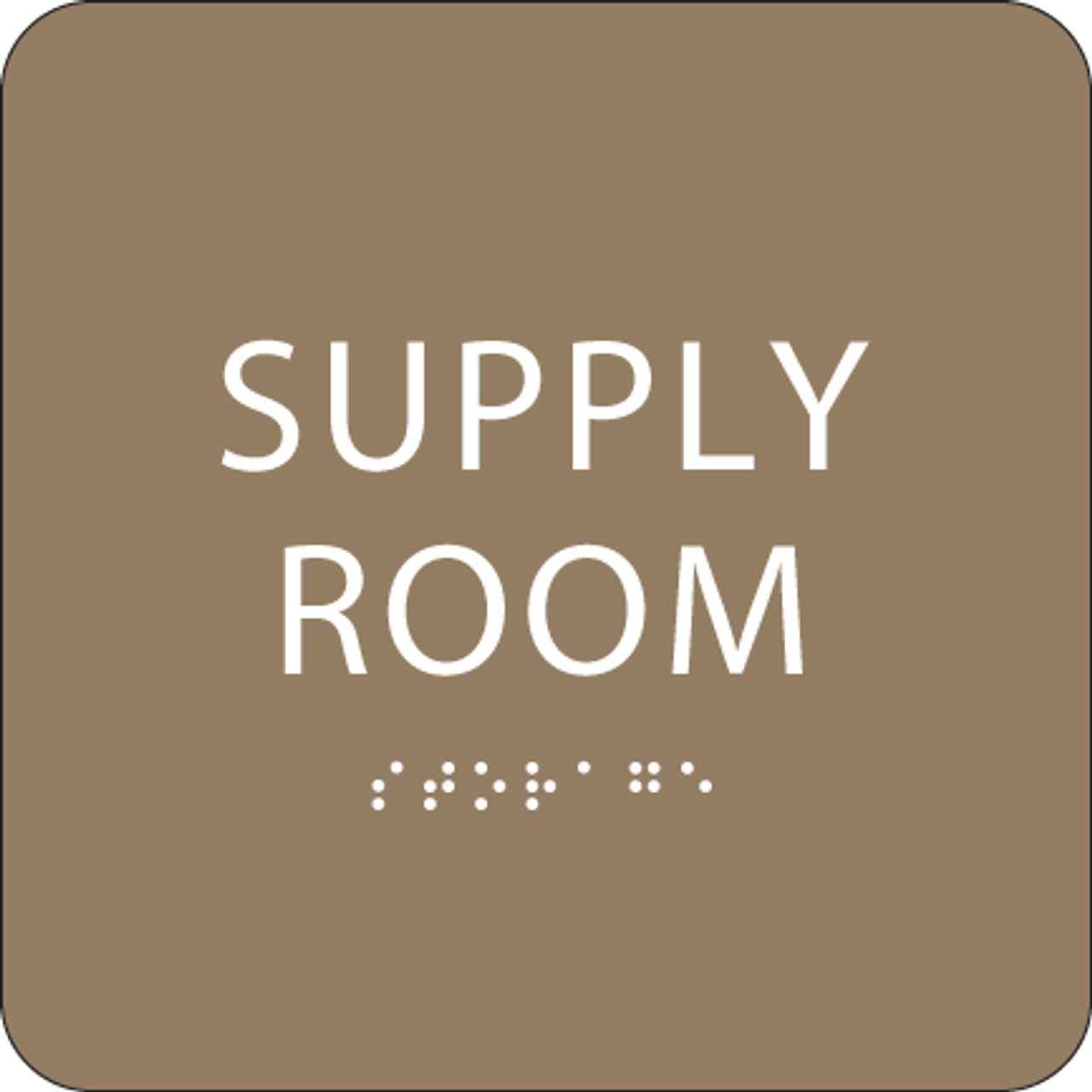 Brown Supply Room Braille Sign