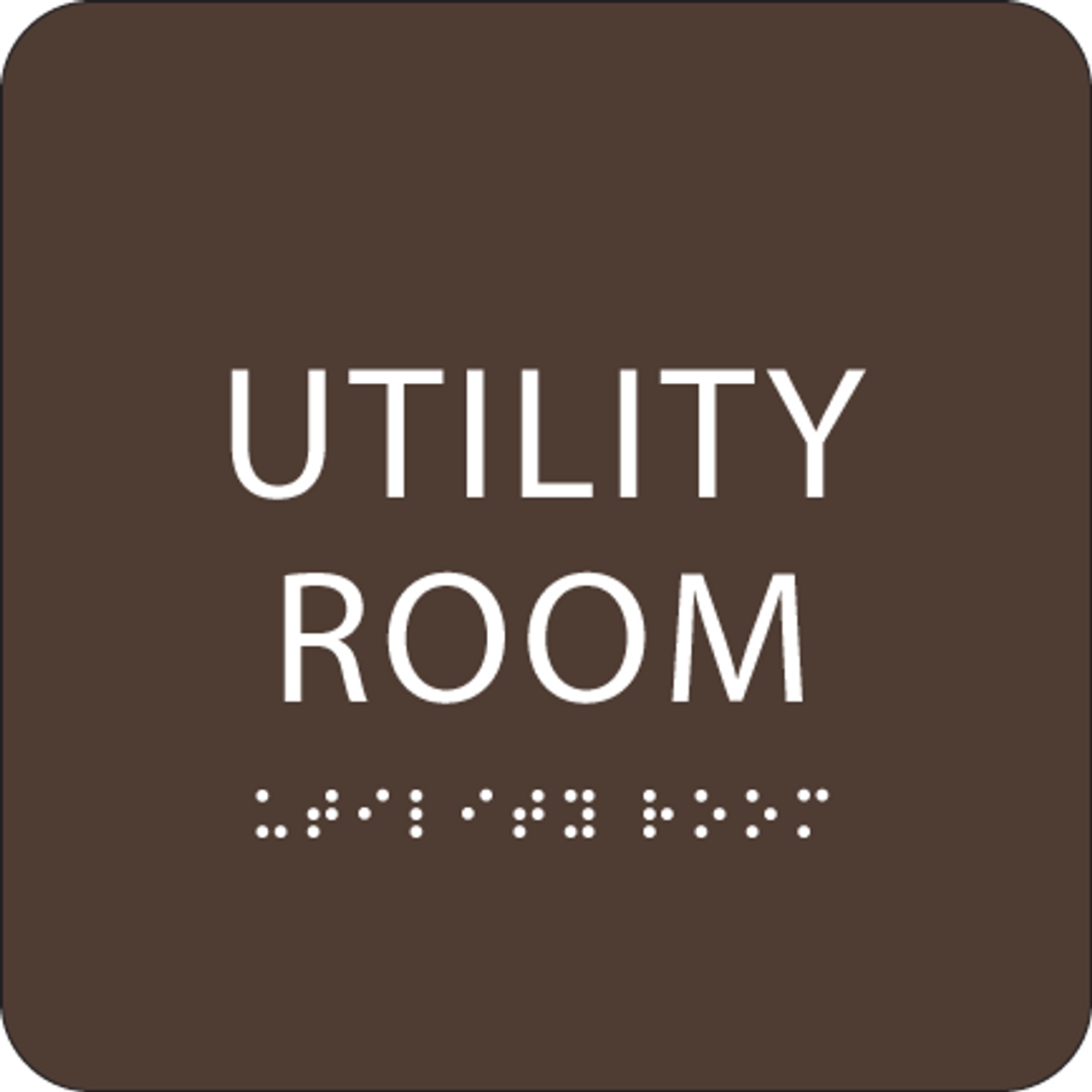Dark Brown Utility Room ADA Sign