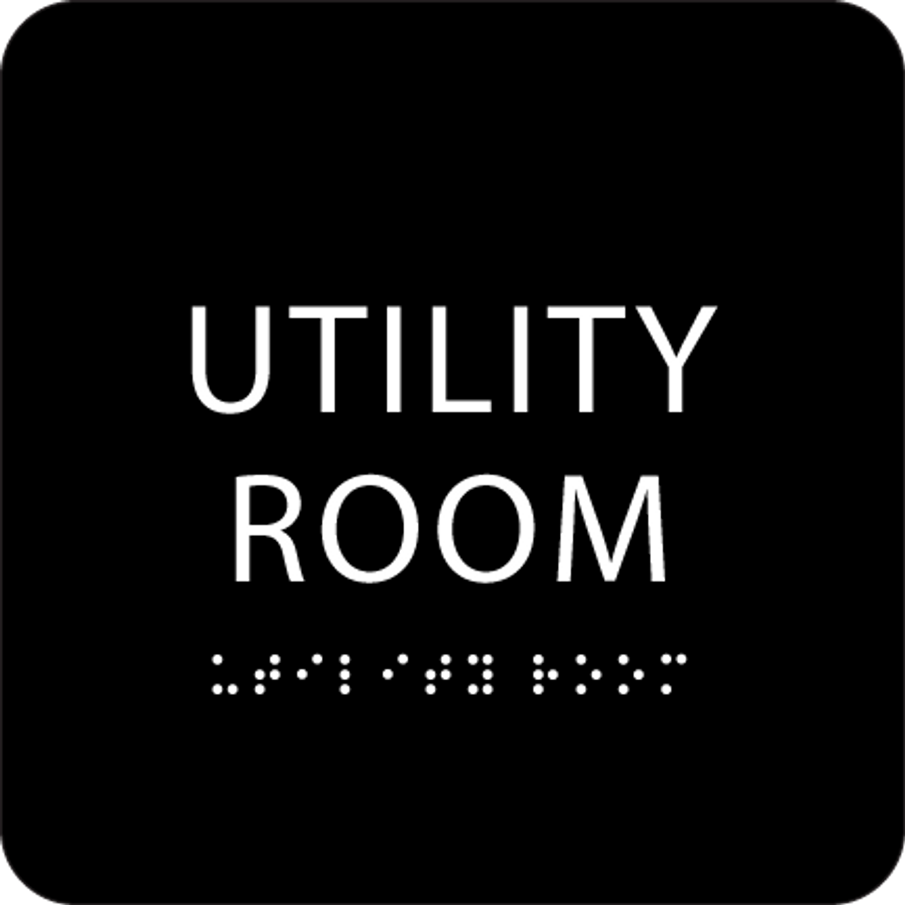Black Utility Room ADA Sign