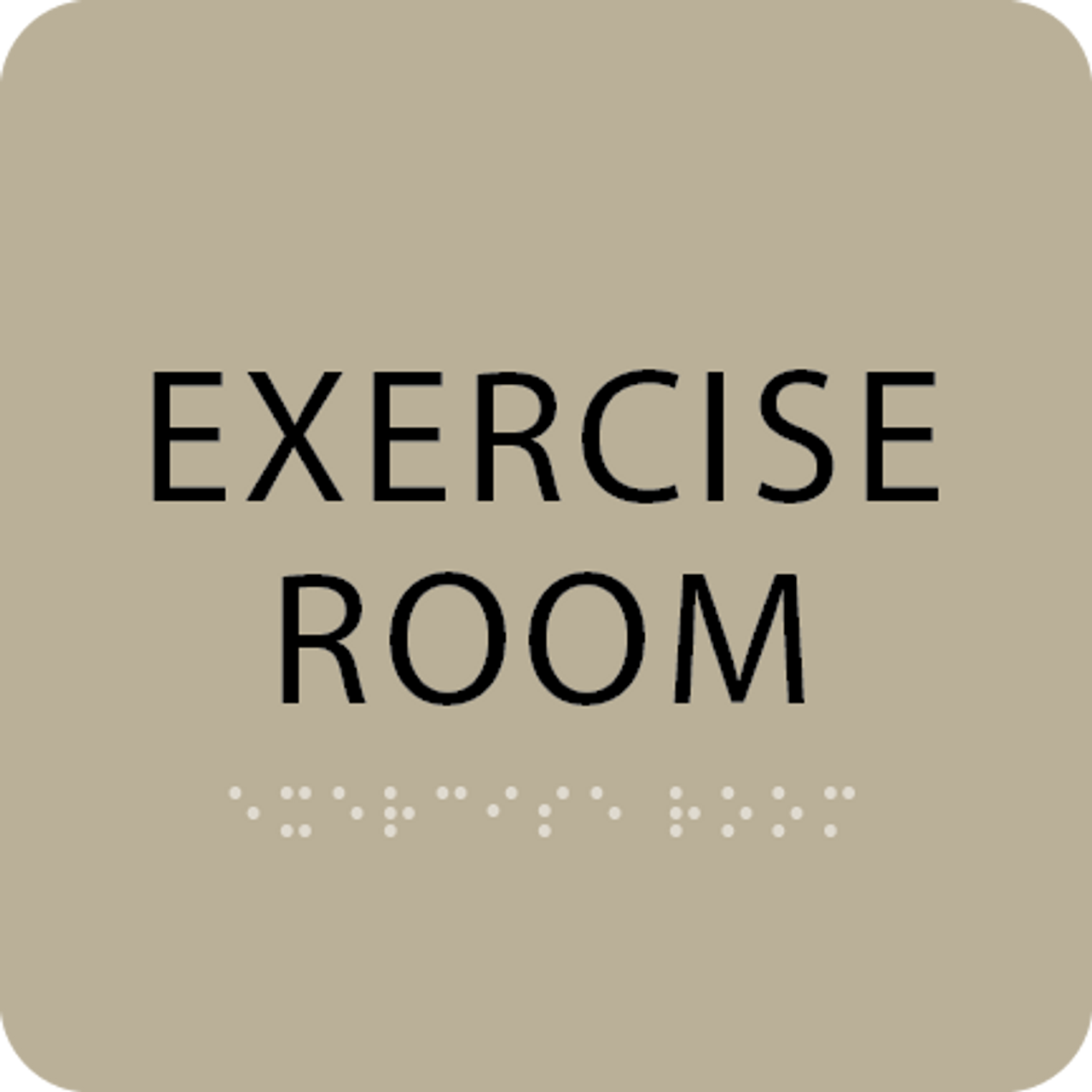 Brown Exercise Room Braille Sign