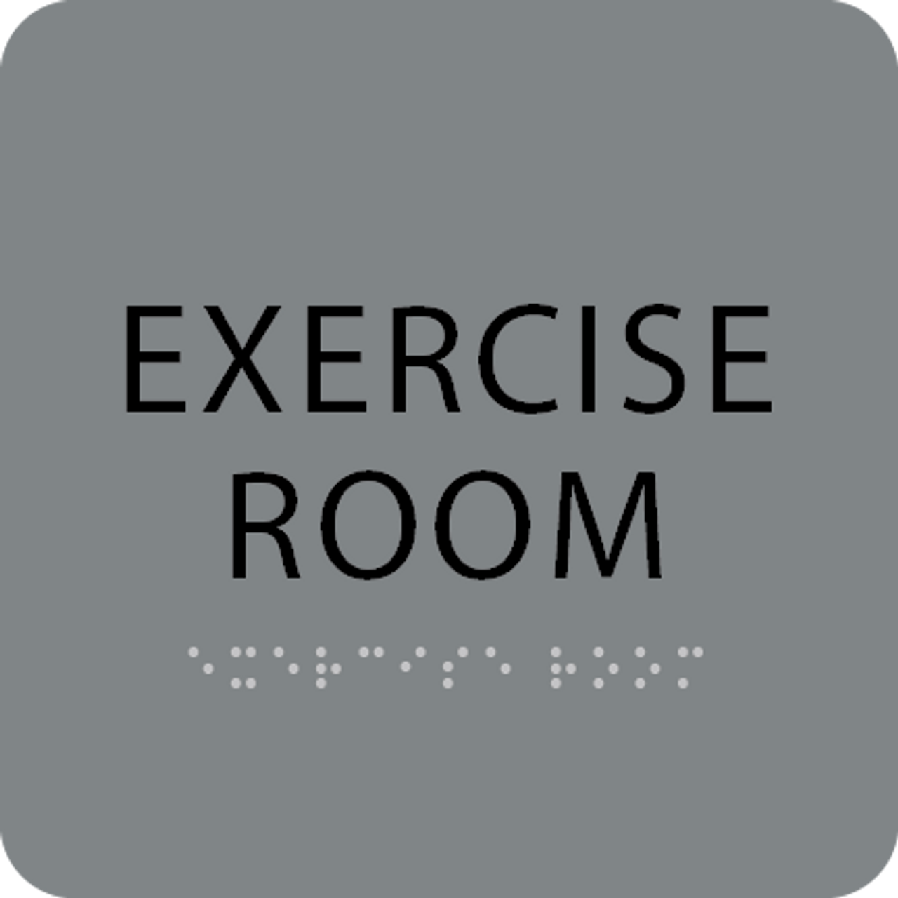 Grey Exercise Room Braille Sign