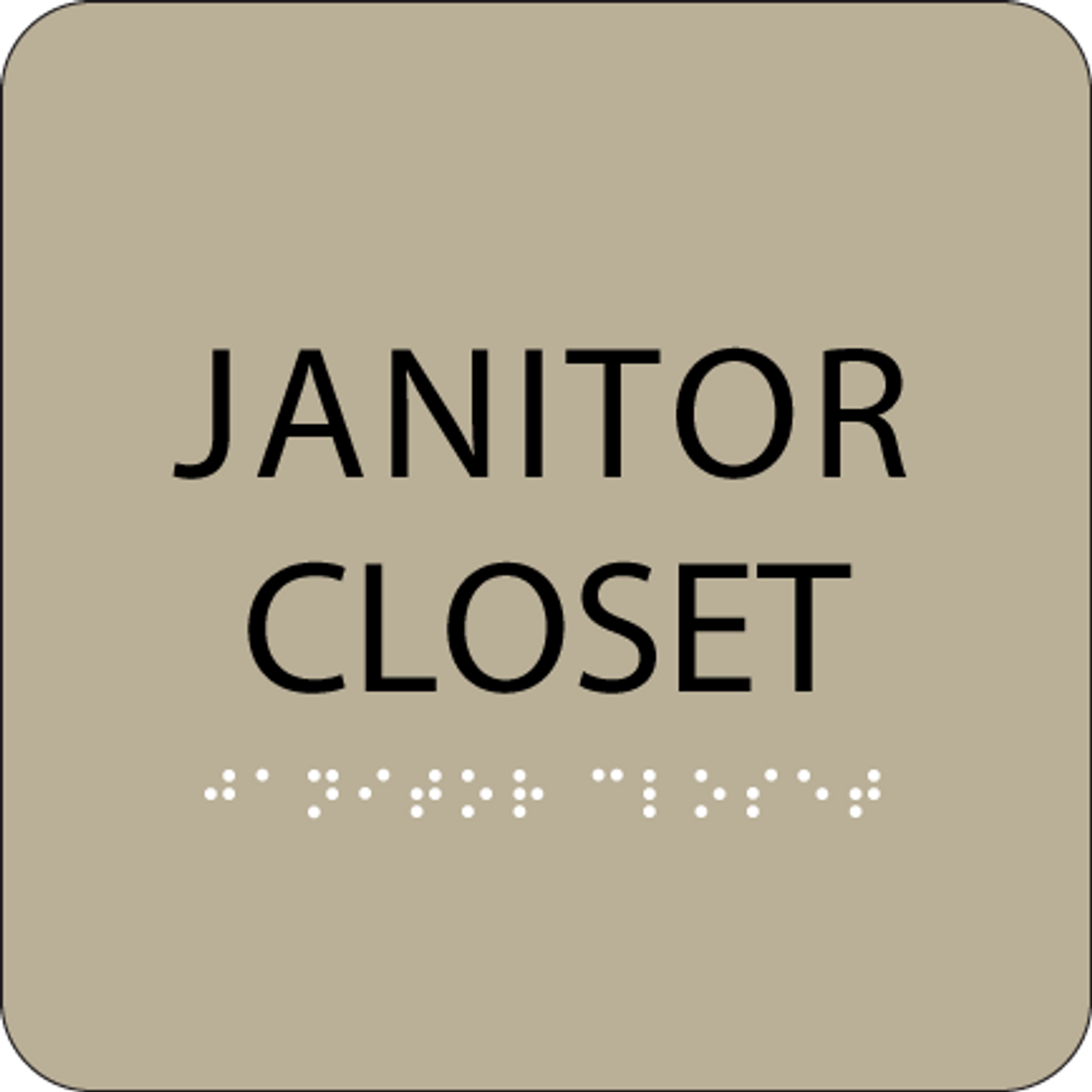 Brown Janitor Closet Braille Sign
