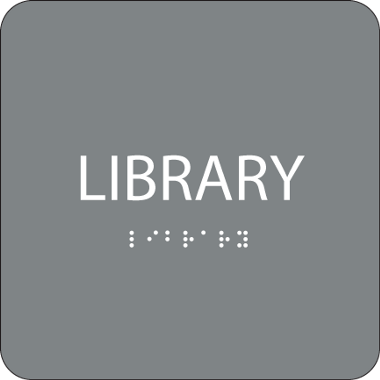 Grey Library Braille Sign