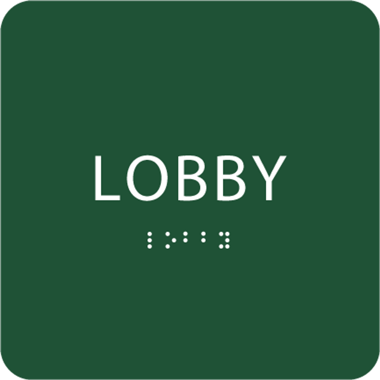 Green Lobby Braille Sign