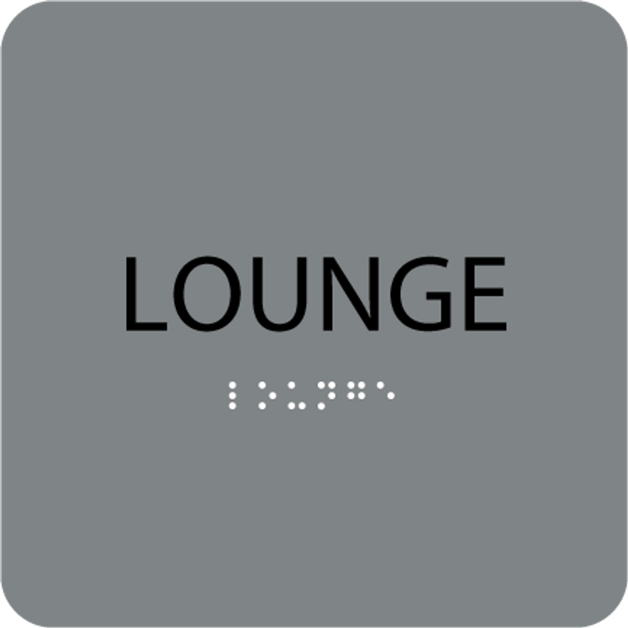 Grey Lounge Braille Sign
