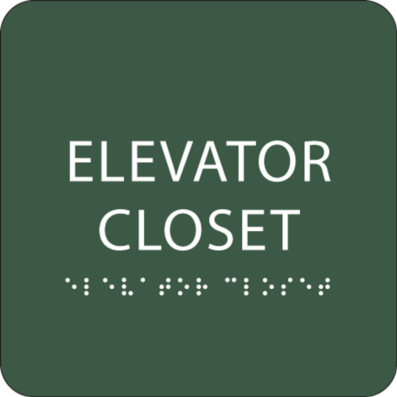Green Tactile Elevator Closet Sign