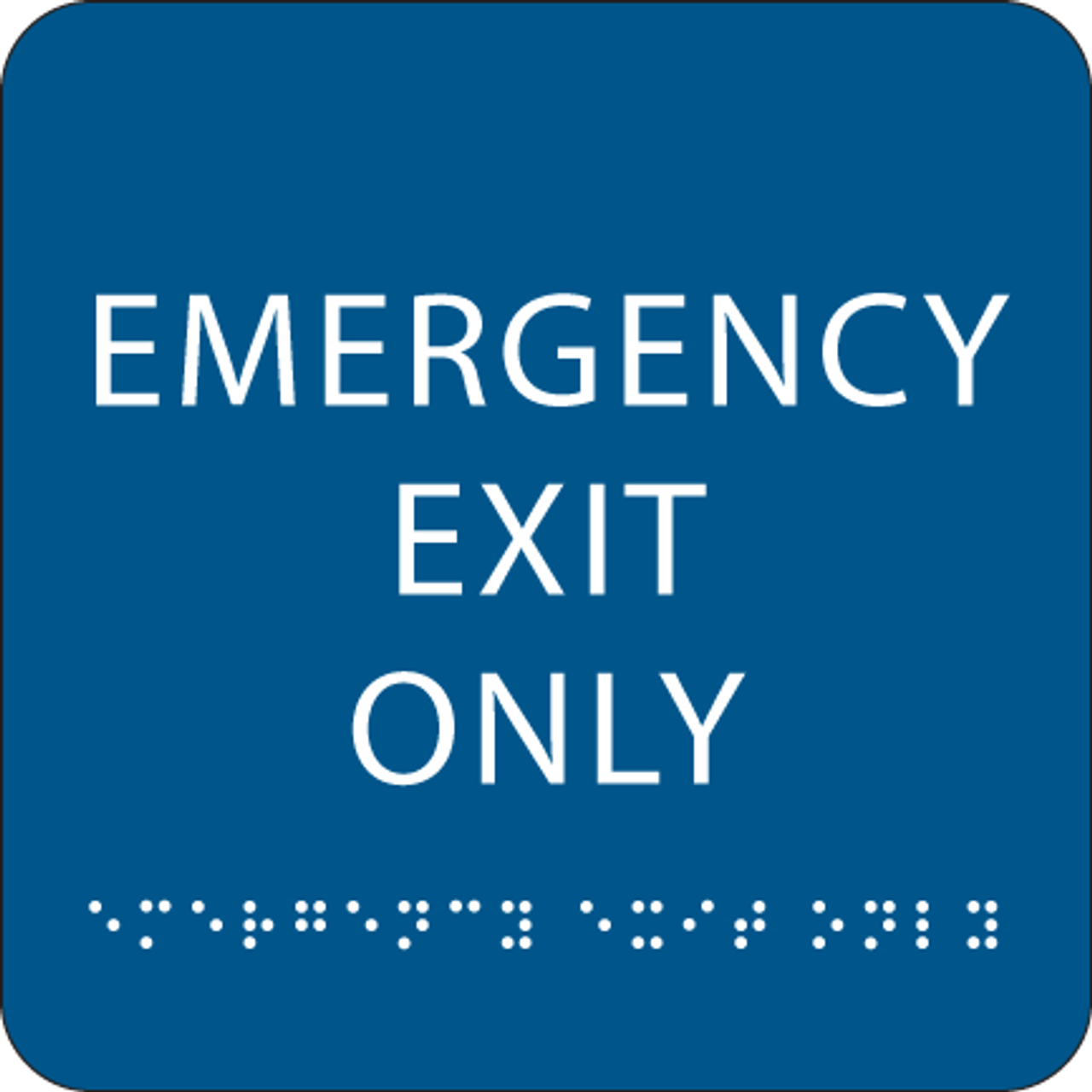 Blue Emergency Exit Only Braille Sign