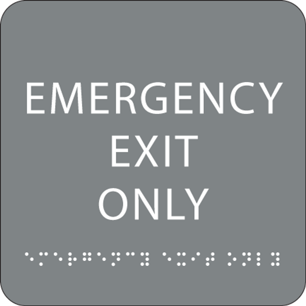 Grey Emergency Exit Only Braille Sign
