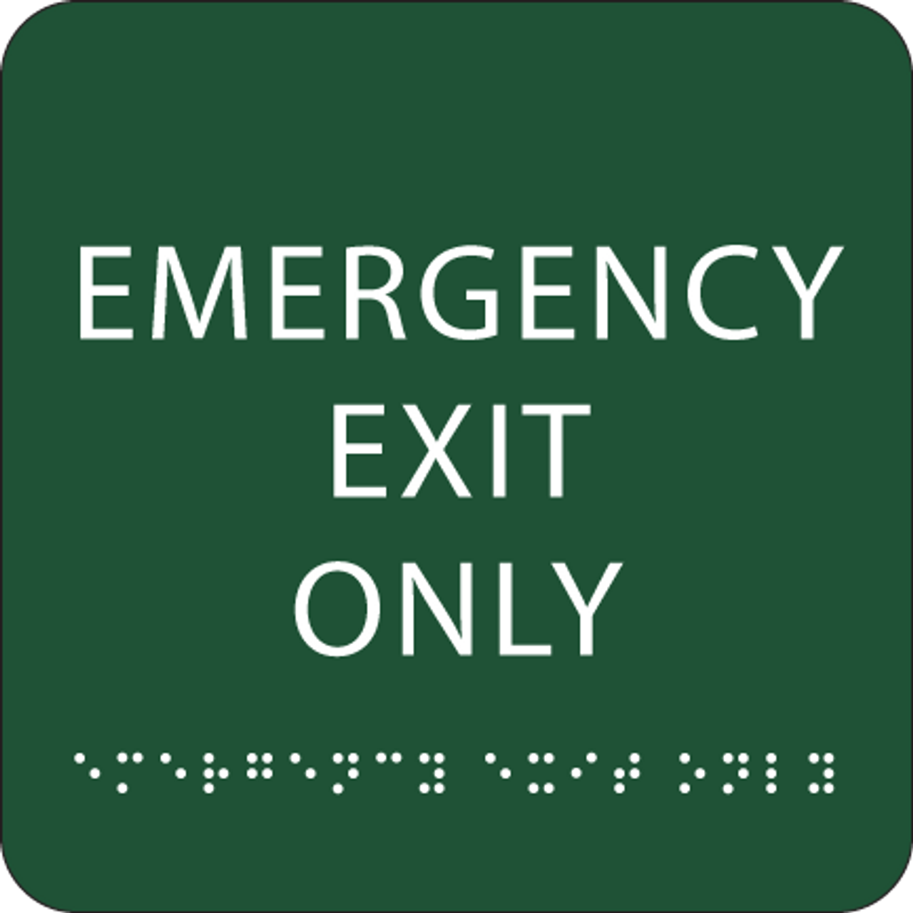 Green Emergency Exit Only Tactile Sign