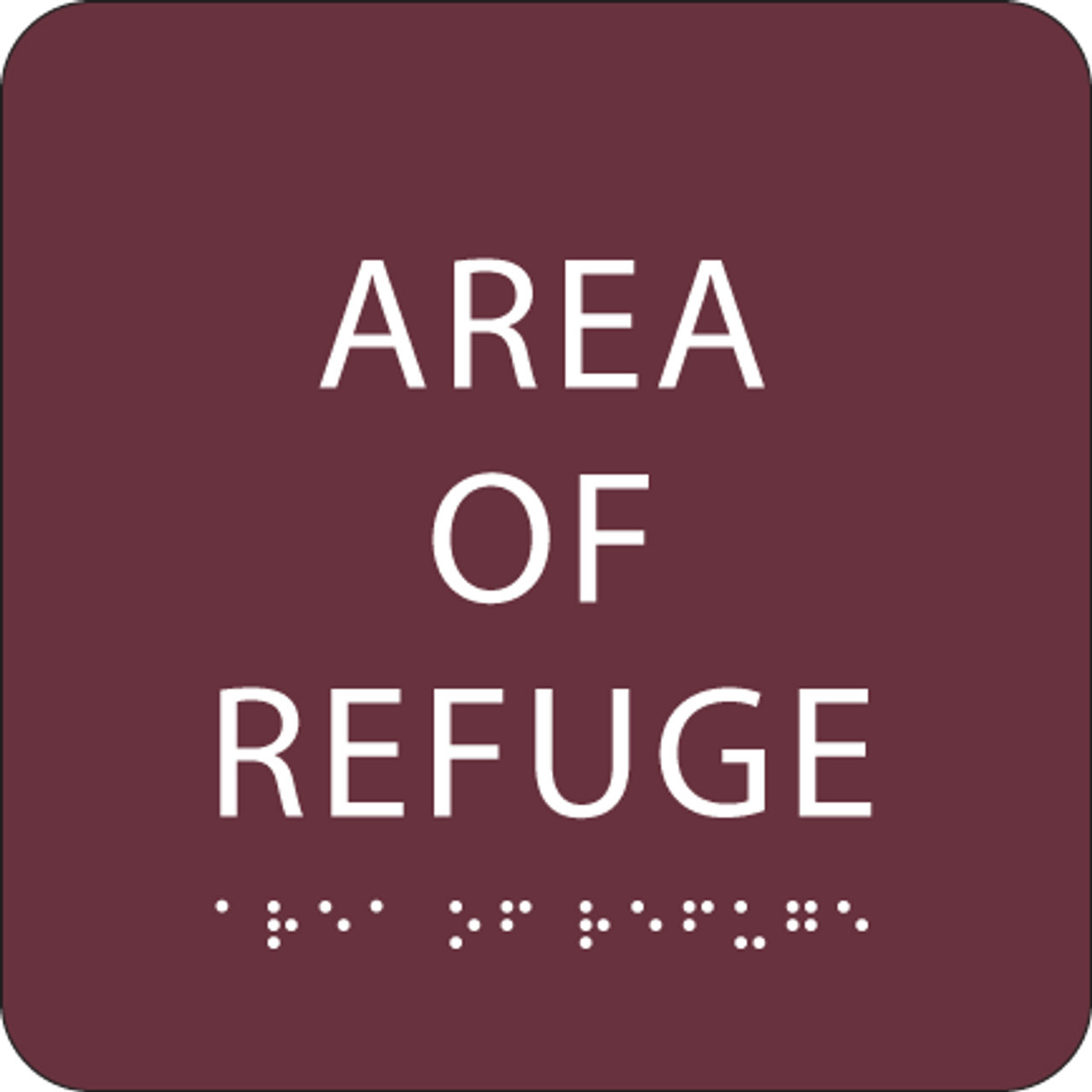 Burgundy Area of Refuge ADA Sign