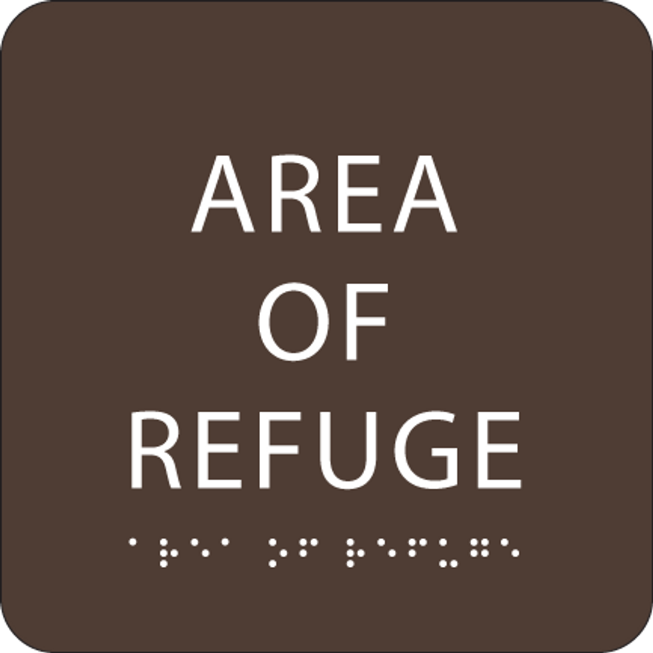 Dark Brown Area of Refuge ADA Sign