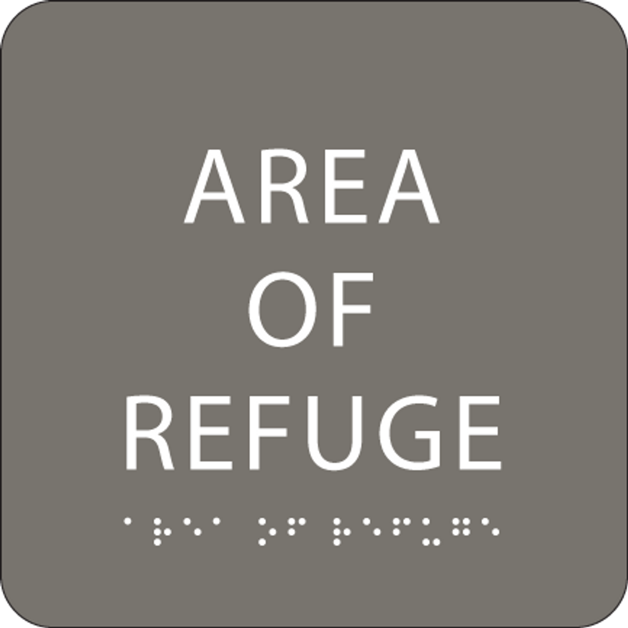 Dark Grey Area of Refuge ADA Sign