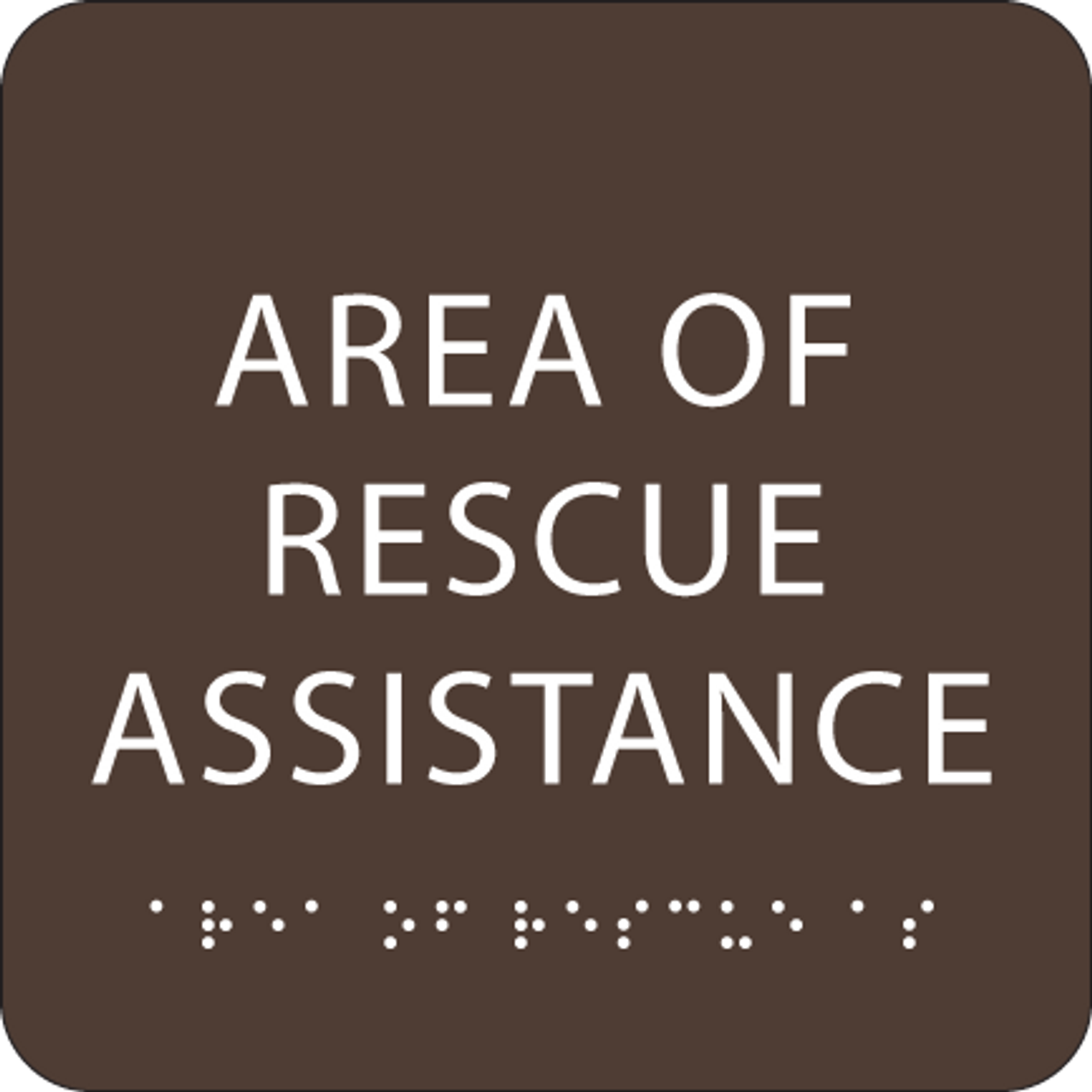 Dark Brown Area of Rescue Assistance ADA Sign