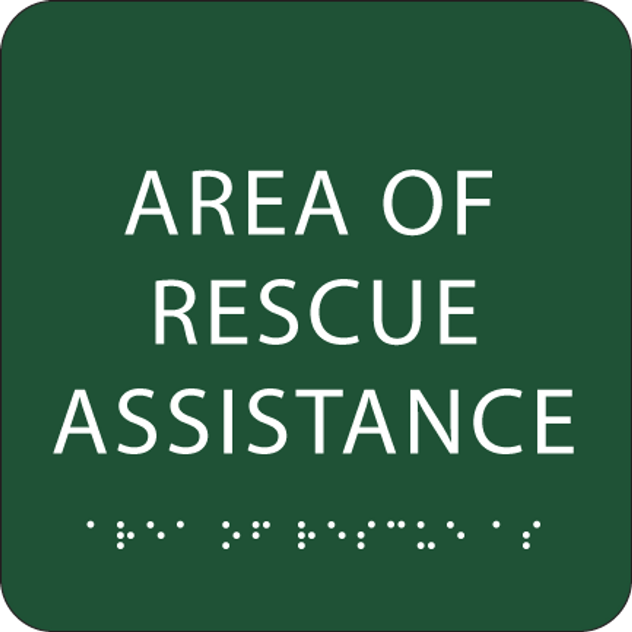 Greey Area of Rescue Assistance Tactile Sign