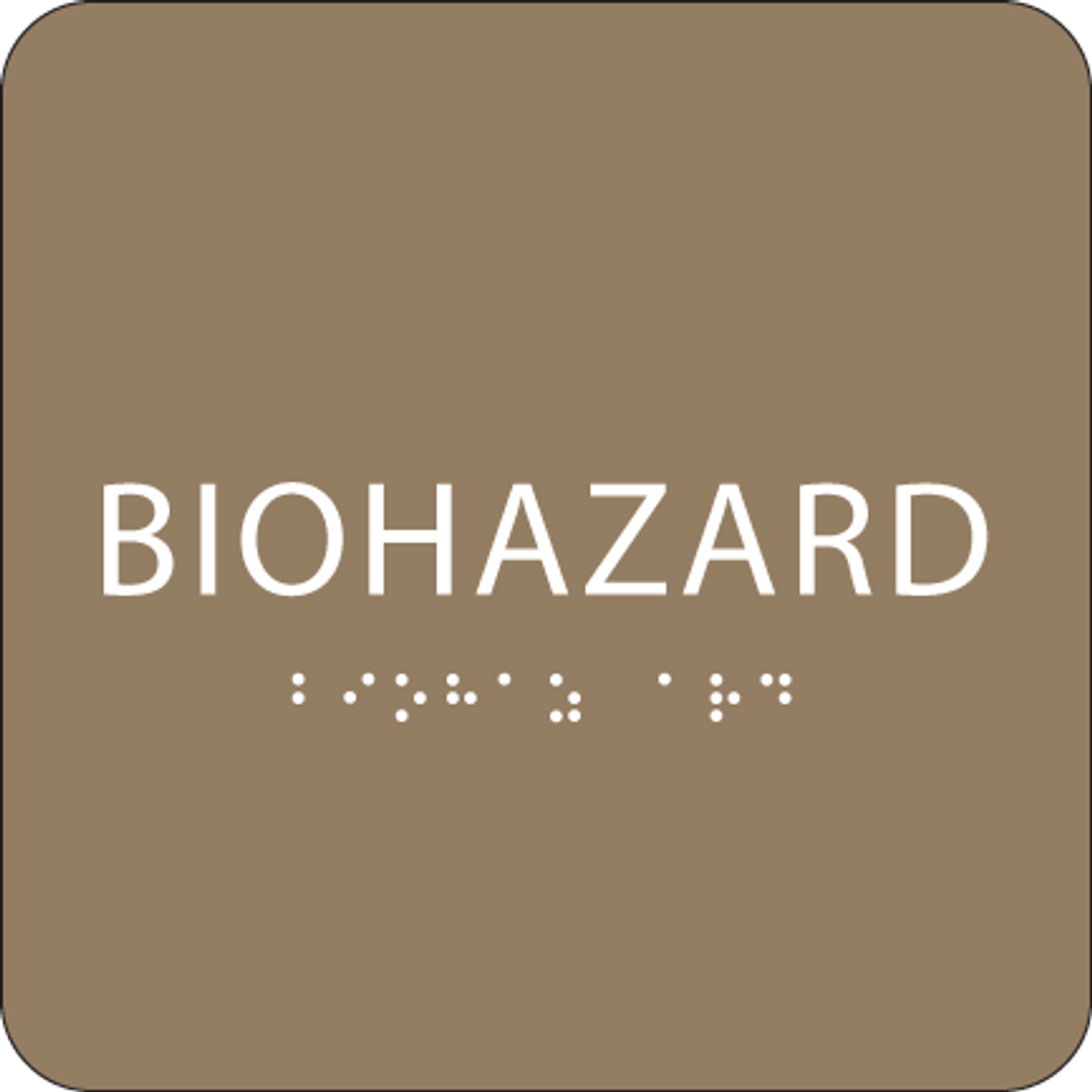 Brown Biohazard ADA Sign