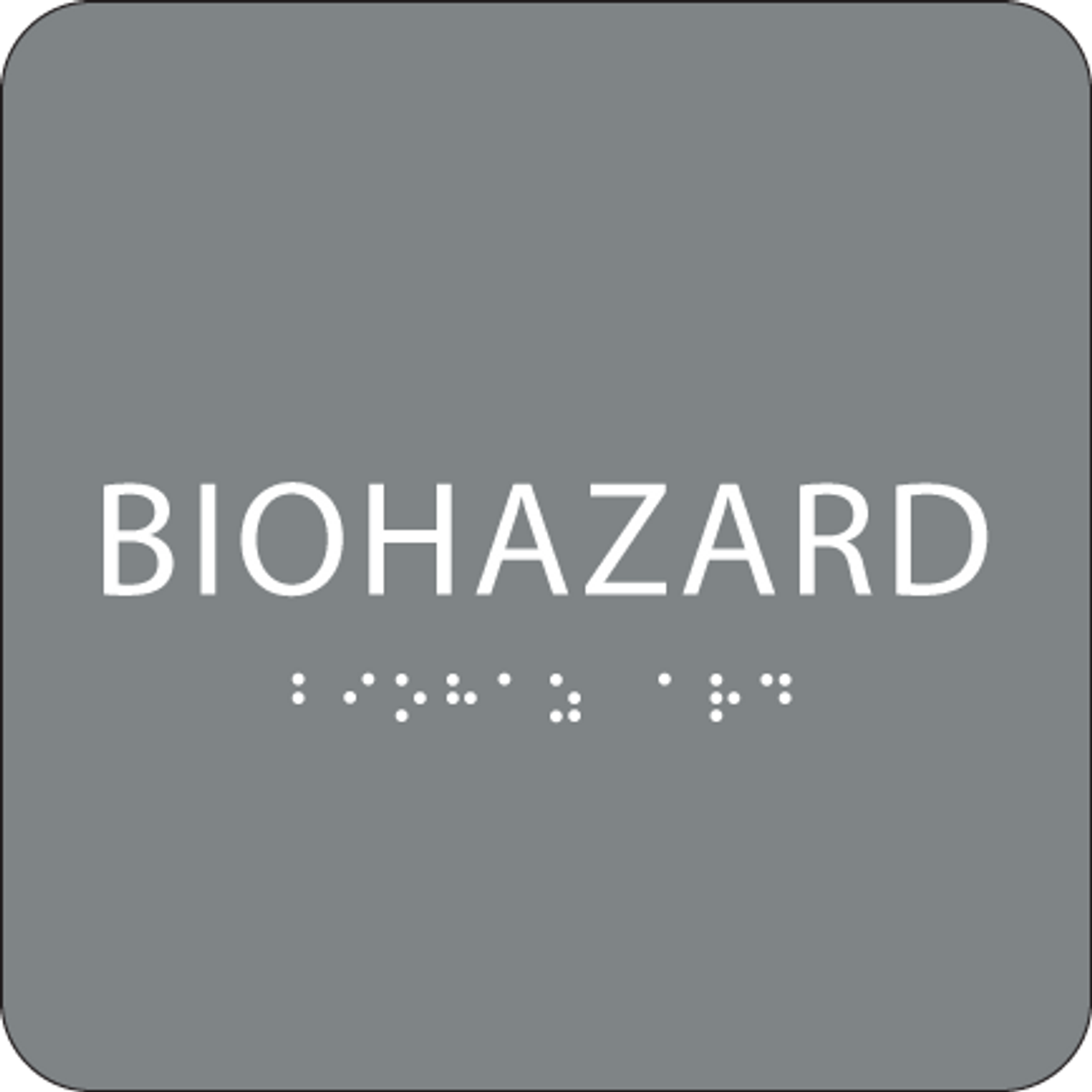 Grey Biohazard Braille Sign