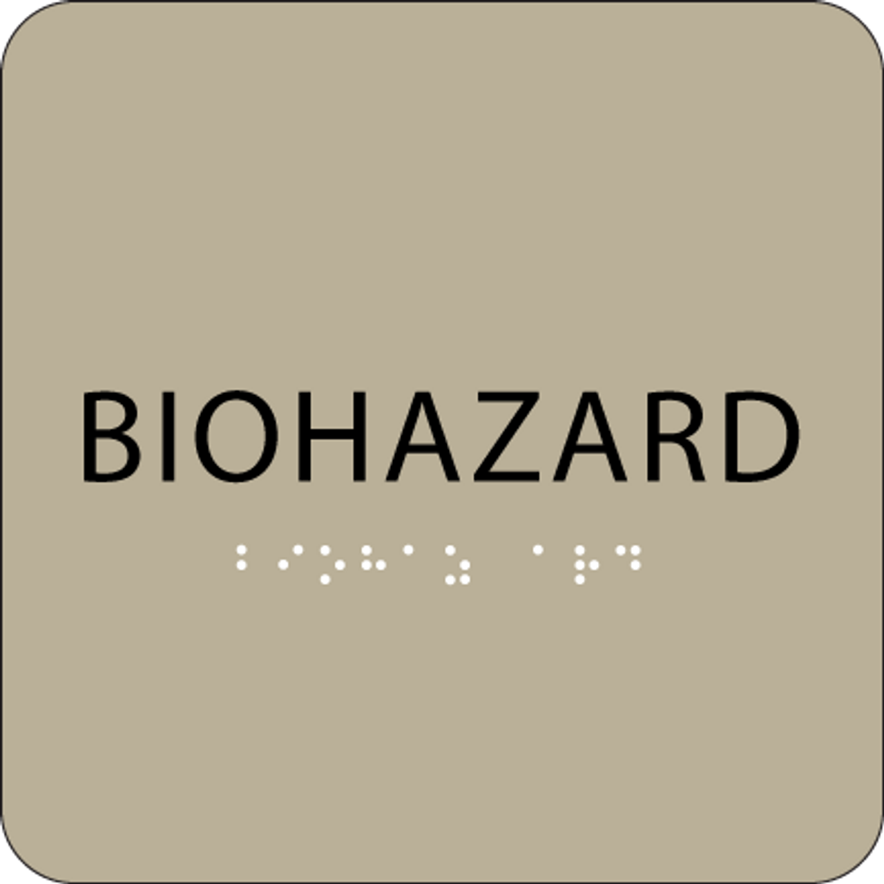 Brown Biohazard BrailleADA Sign