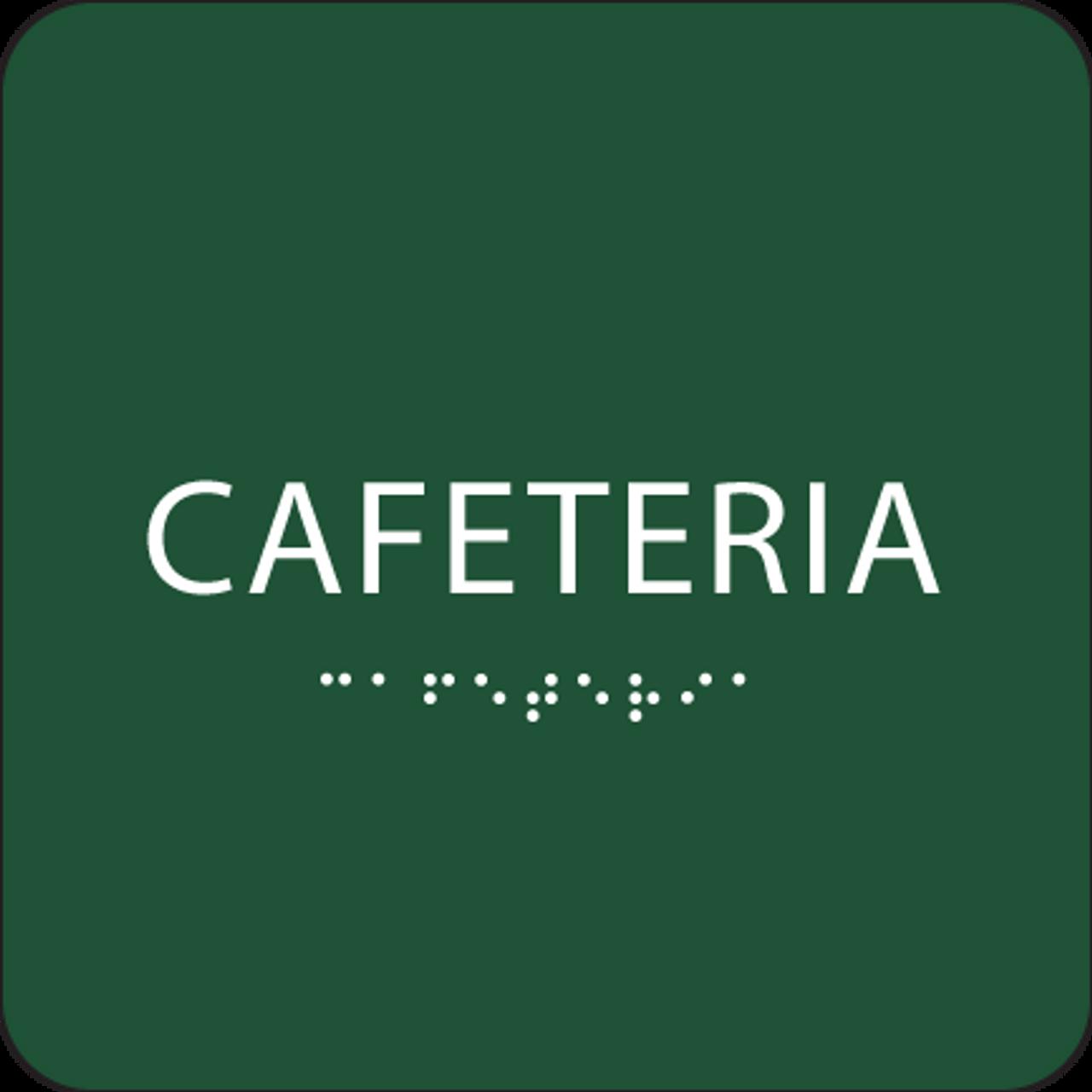 Green Cafeteria ADA Sign