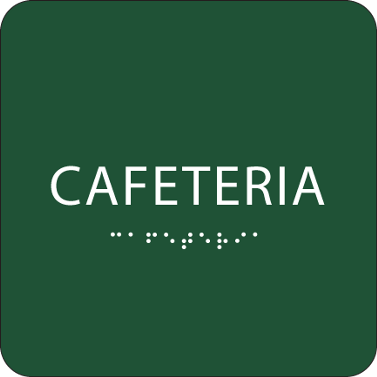 Green Cafeteria ADA Sign