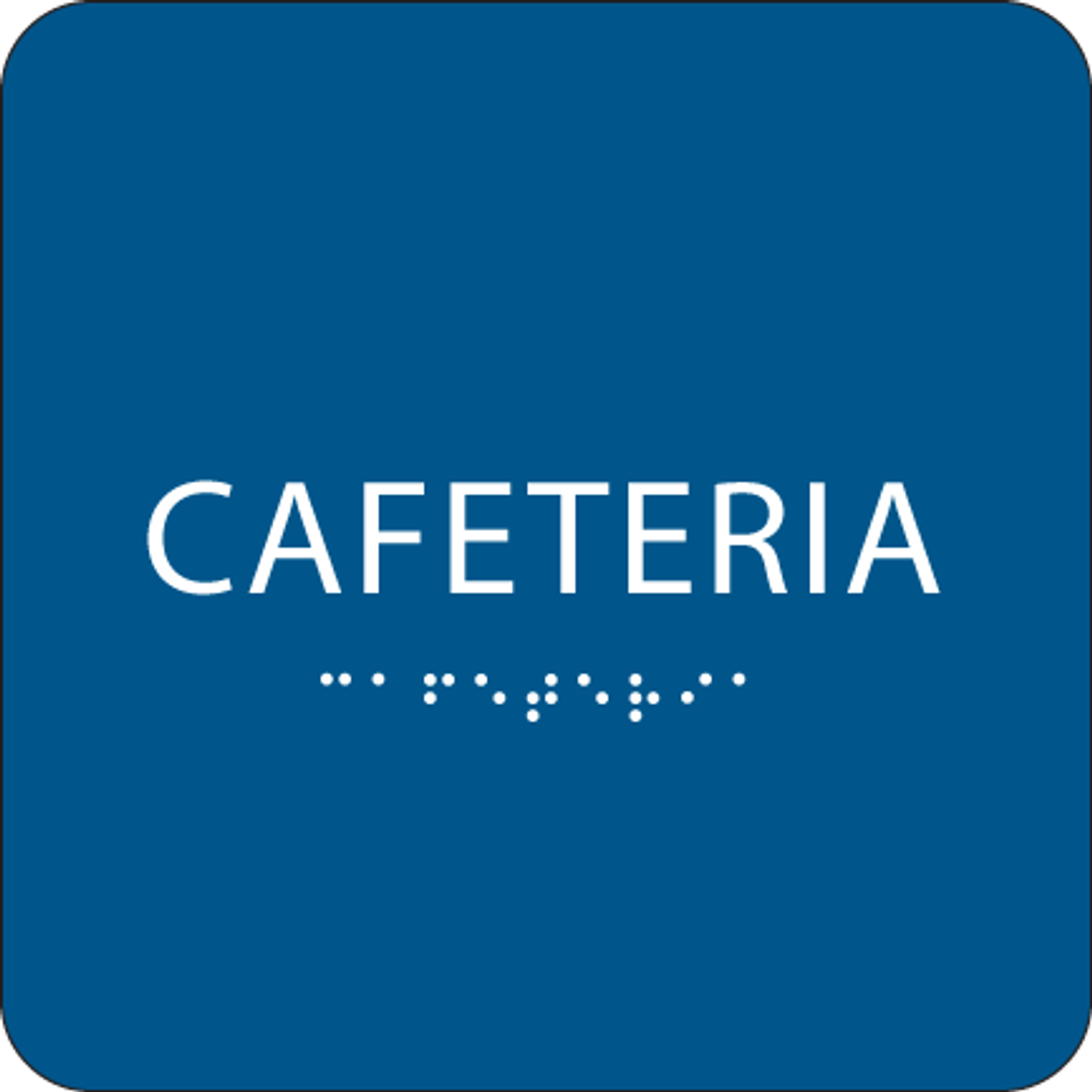 Blue Cafeteria ADA Sign