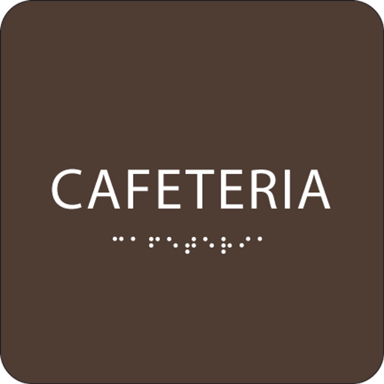 Dark Brown Cafeteria ADA Sign